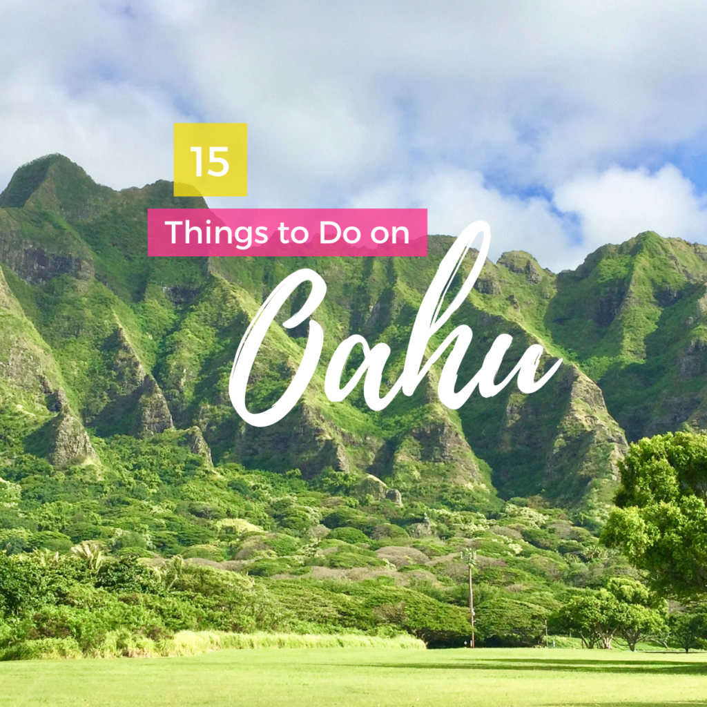15 Things to Do on Oahu