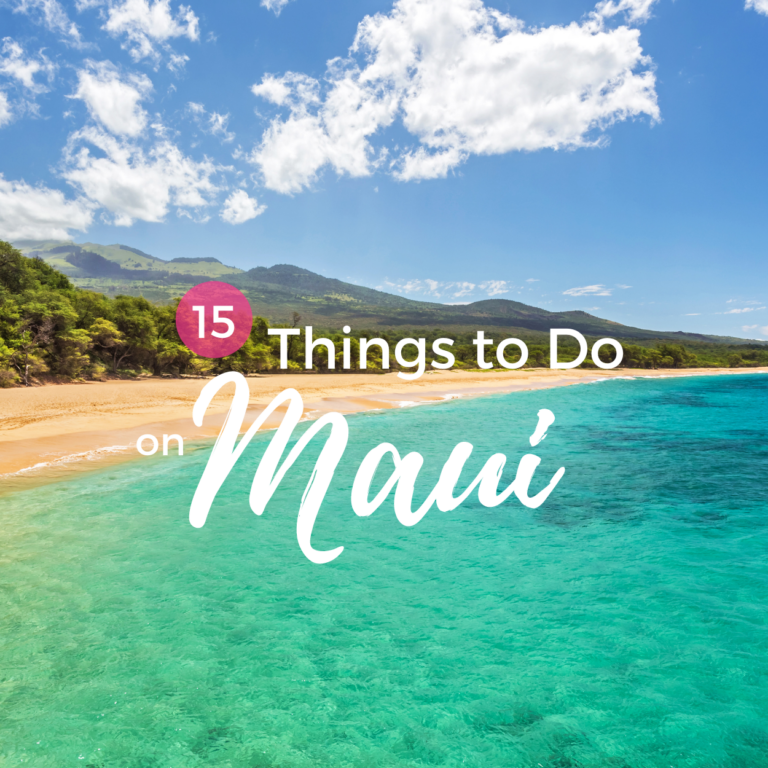 15 Things to Do in Maui
