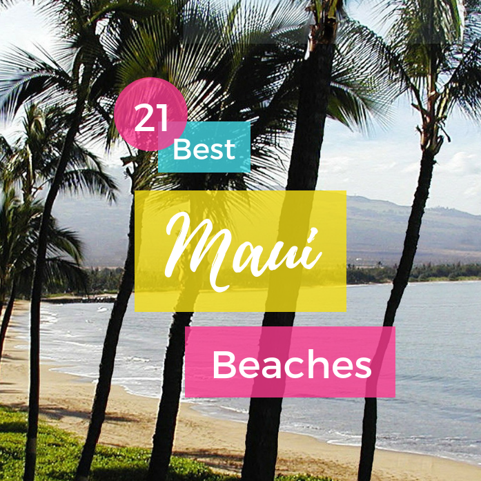21 Best Maui Beaches