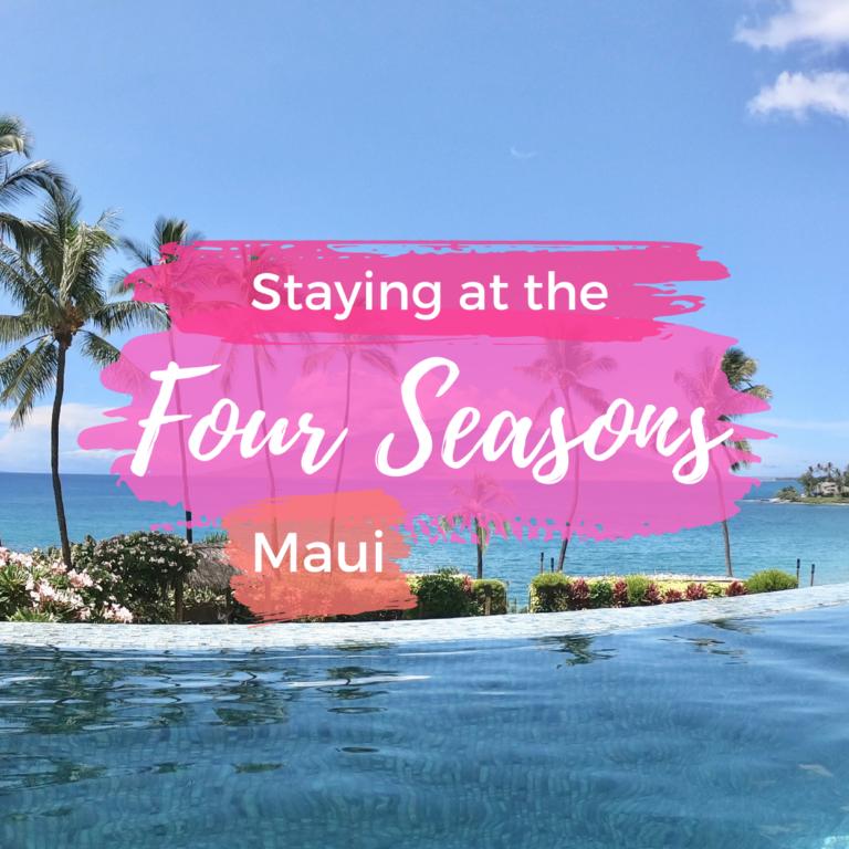 Four Seasons Maui Review