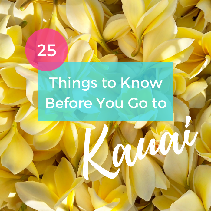 25 Things to Know Before You Go to Kauai