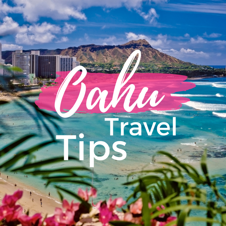 Oahu Travel Tips: What to Know Before Traveling to Oahu?