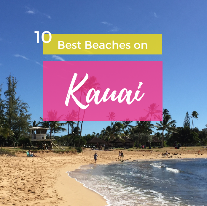 10 Best Kauai Beaches