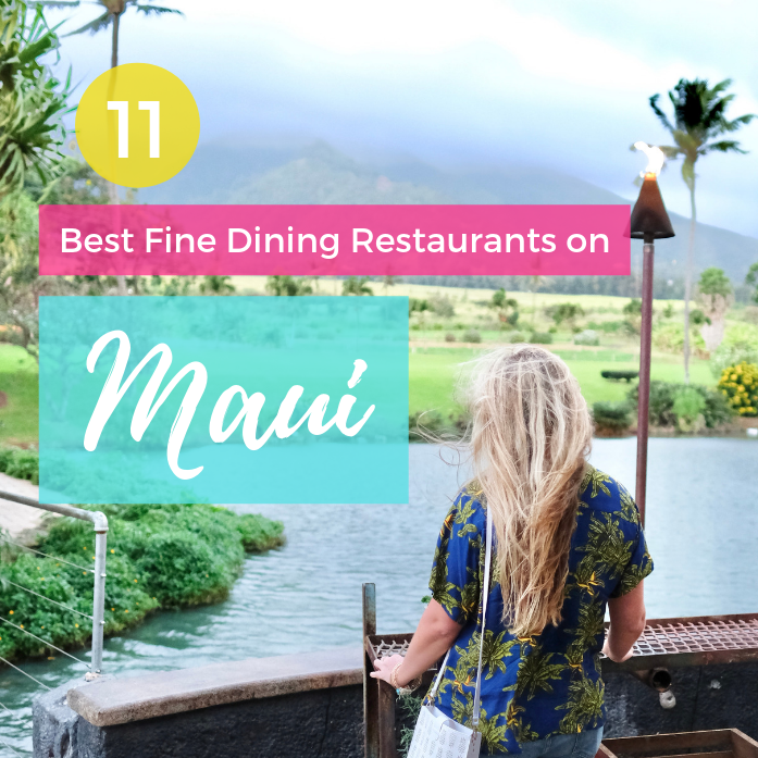 11 Best Fine Dining Restaurants on Maui
