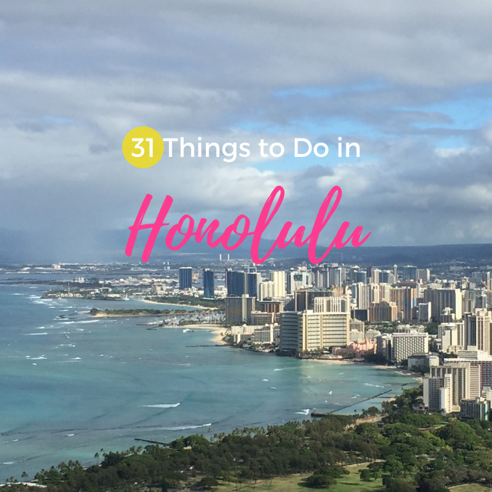 31 Things to do in Honolulu & Waikiki