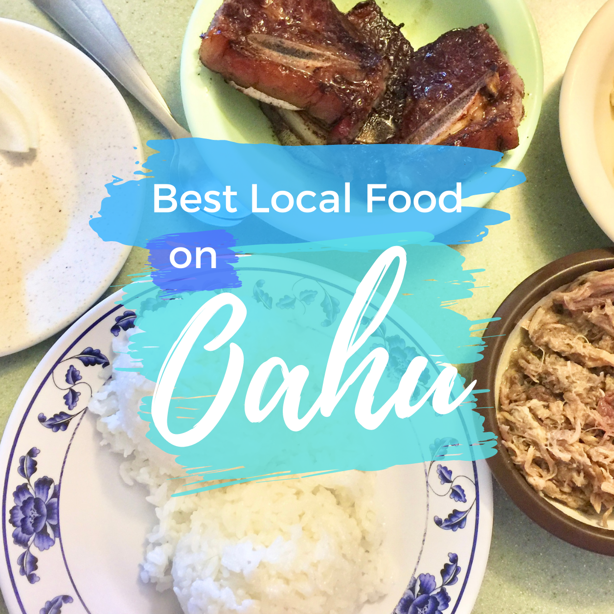Best Food on Oahu: 18 Local Restaurants You Need to Try