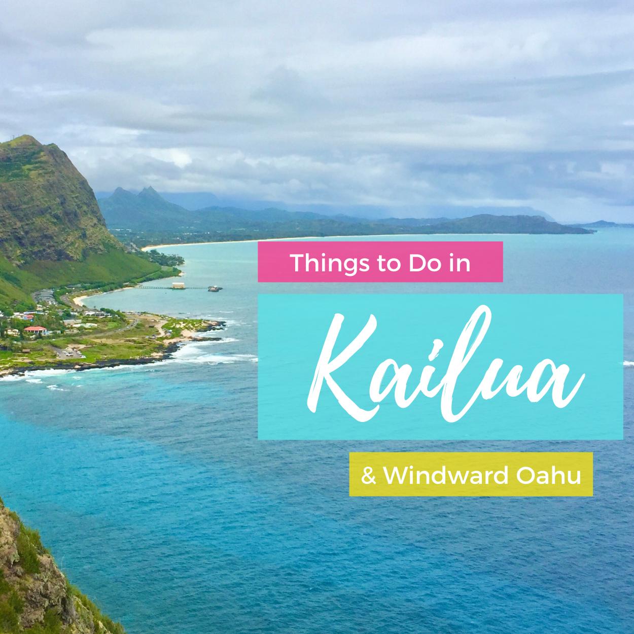 Things to Do in Kailua & Windward Oahu