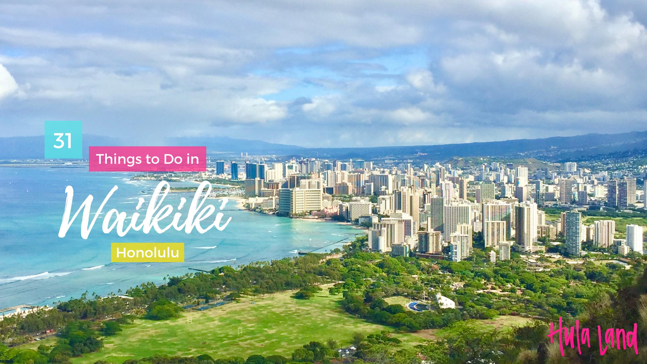 Things to Do in Waikiki and Honolulu