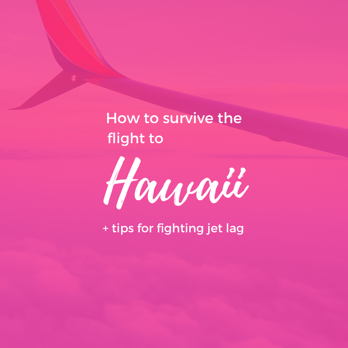How to Survive the Long Flight to Hawaii