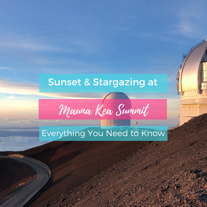 Sunset & Stargazing at Mauna Kea Summit: Everything You Need to Know