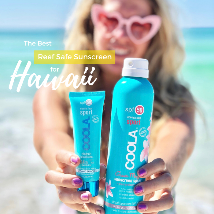 Best Reef Safe Sunscreen for Hawaii