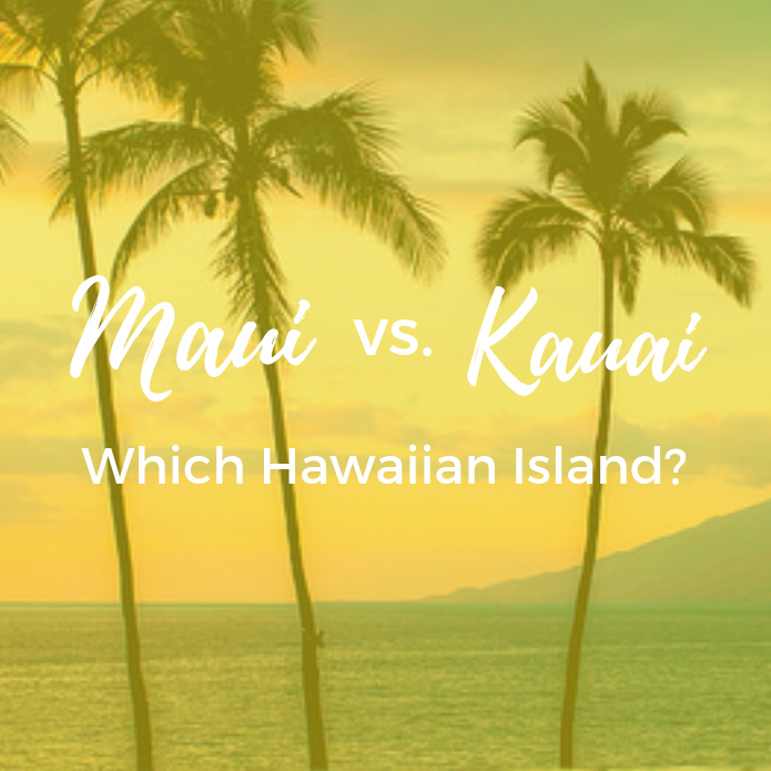 Maui vs. Kauai: Which Hawaiian Island?
