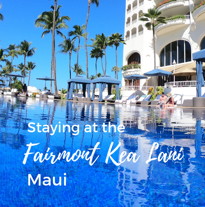 Staying at the Fairmont Kea Lani, Maui