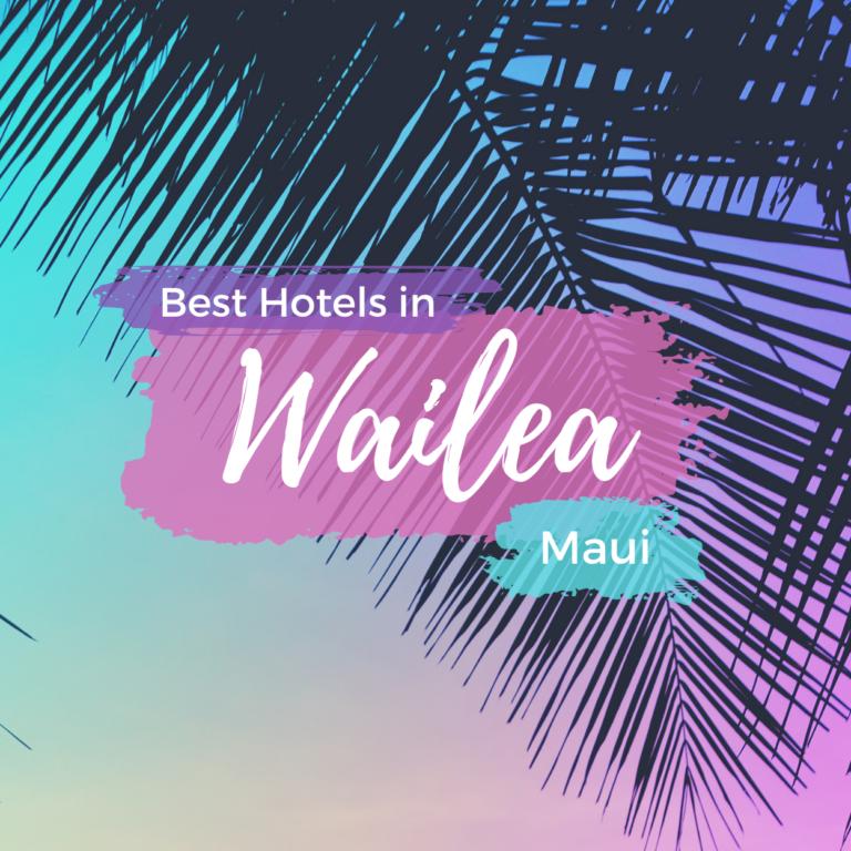 Best Hotels in Wailea, Maui