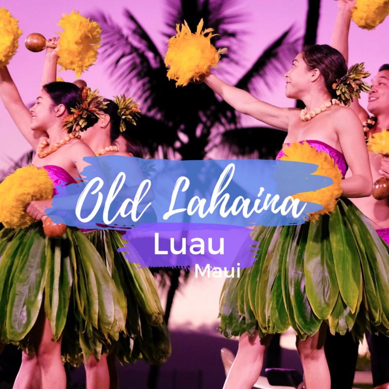 Old Lahaina Luau Review, Maui