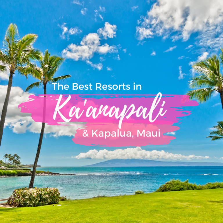 Best Resorts in Ka'anapali & Kapalua, Maui