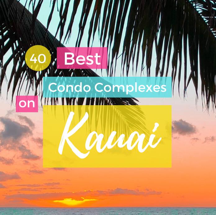 Best Kauai Condo Complexes