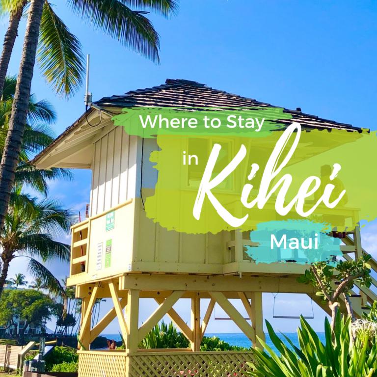 Where to Stay in Kihei