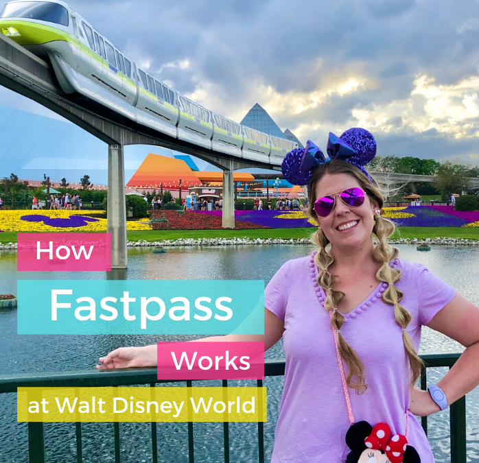 How Fastpass Works at Disney World