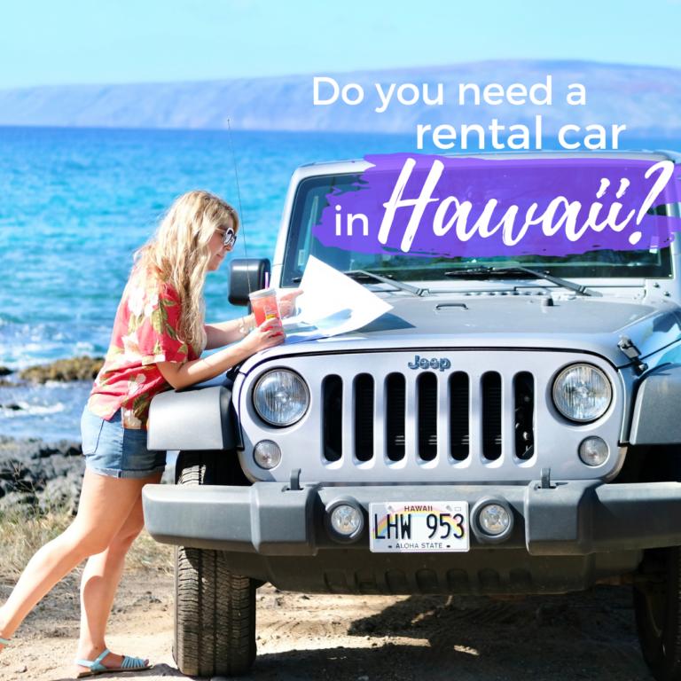 Do You Need a Rental Car in Hawaii?