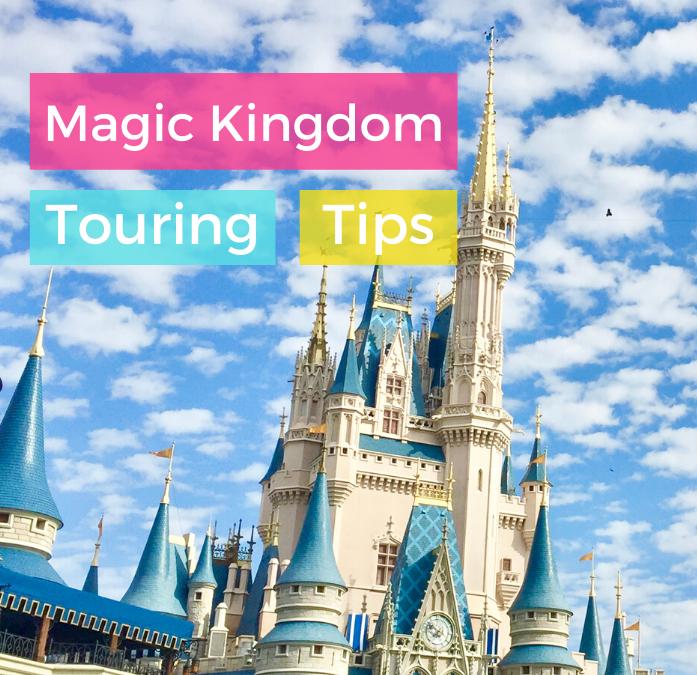 Magic Kingdom Touring Tips