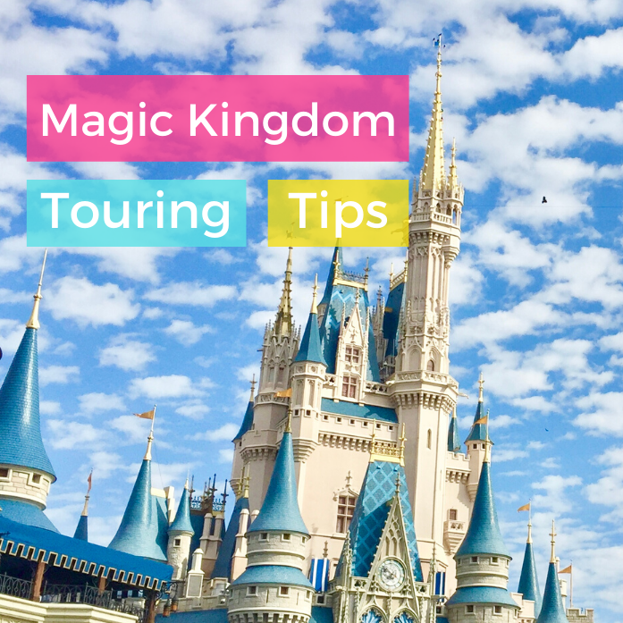 Magic Kingdom Touring Tips