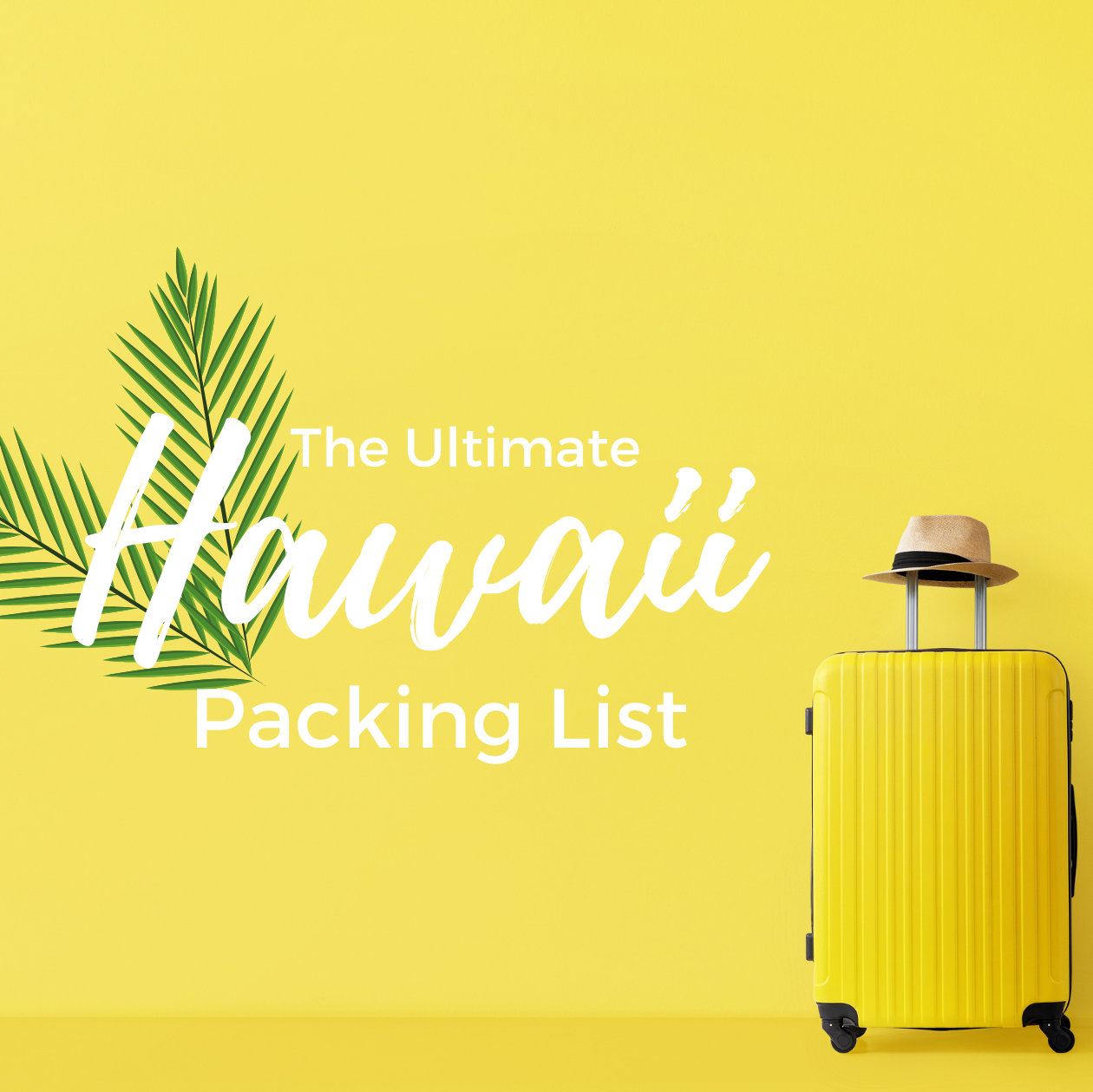 Hawaii Packing List: 26 Things You Don't Want to Forget!