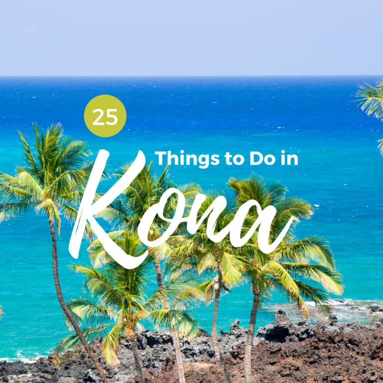 25 Things to Do in Kona, Hawaii