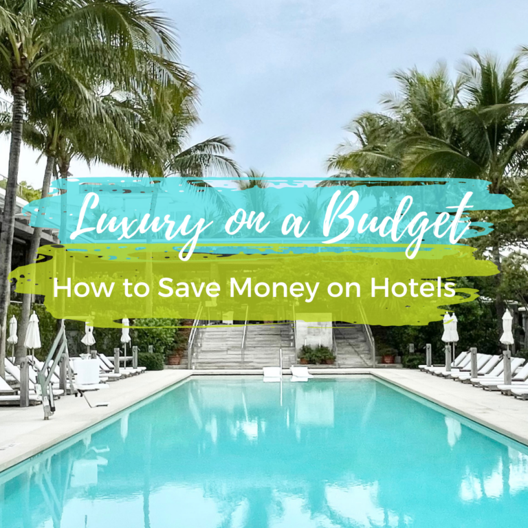 Luxury on a Budget: How to Save Money on Hotels