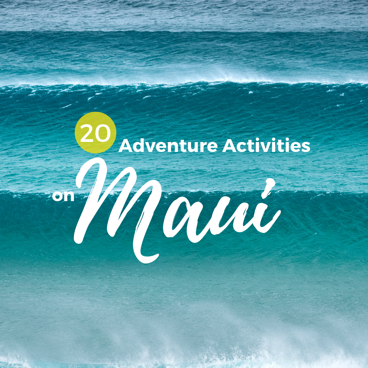 Top 20 Adventure Activities on Maui