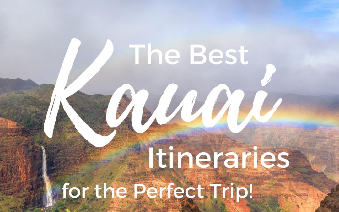 The Best Kauai Itinerary
