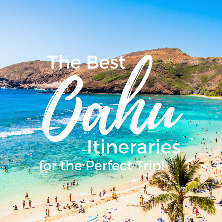 The Best Oahu Itinerary
