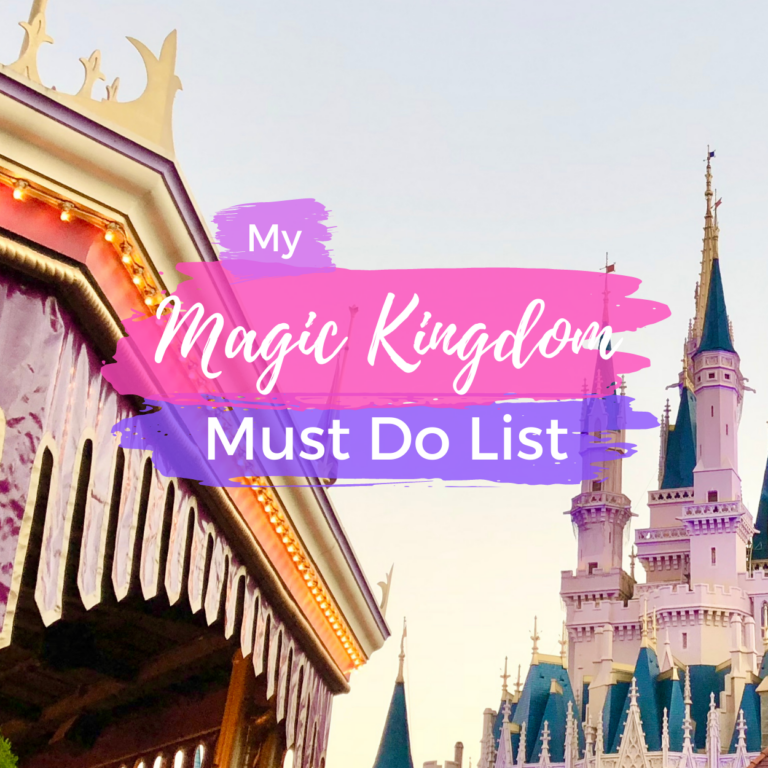 My Favorite Things to Do at Magic Kingdom