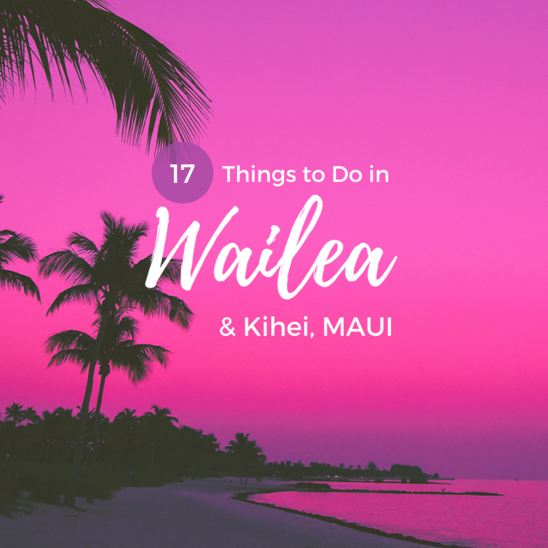 17 Things to Do in Wailea & Kihei, Maui