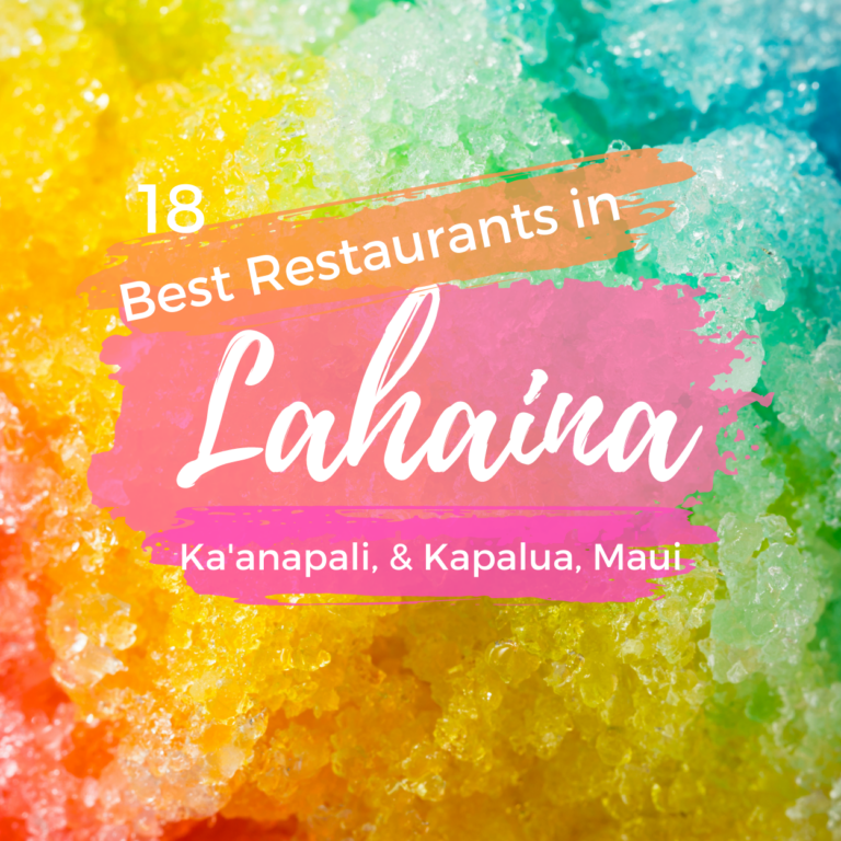Best Restaurants in Lahaina & Ka'anapali
